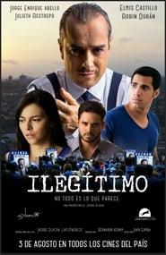 Ilegitimo (2017) | Ilegitimo