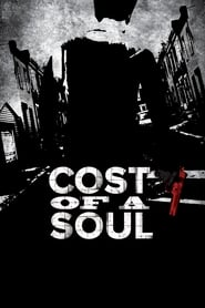 Cost Of A Soul (2011)