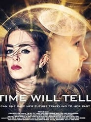 Time Will Tell (2018)