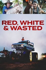 Red, White & Wasted (2019)