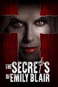 The Secrets of Emily Blair (2016) Watch Online Free