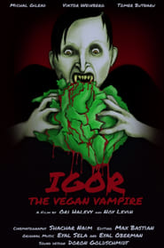 Igor the Vegan Vampire (2019)