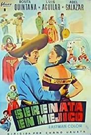 Serenata en México (1956)
