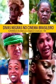 As Divas Negras do Cinema Brasileiro 1989