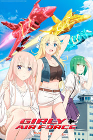 Nonton Girly Air Force (2019) HD 360p-720p Subtitle Indonesia Idanime