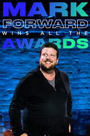 Mark Forward Wins All the Awards 2019