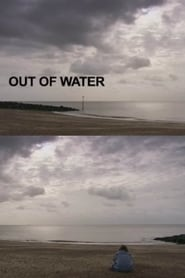 Out of Water