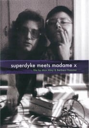 Superdyke Meets Madame X (1976)