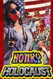 Honky Holocaust (2014)