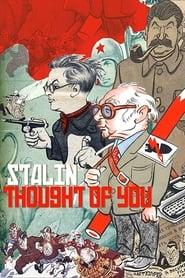 Stalin Thought of You (2009) Zalukaj Online Cały Film Lektor PL