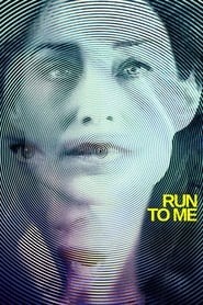 Run to Me – L'ultima corsa streaming