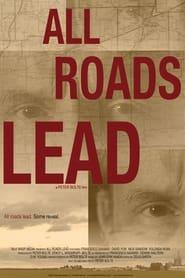 All Roads Lead 2013
