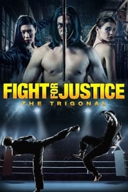 Poster The Trigonal: Fight for Justice