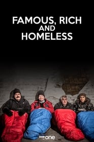 Famous, Rich and Homeless 2009