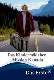 Das Kindermädchen – Mission Kanada