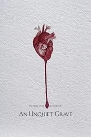 An Unquiet Grave [2020]