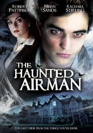 The Haunted Airman (2006)