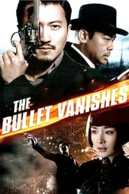 The Bullet Vanishes (2012), film online subtitrat