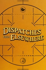 Dispatches from Elsewhere Online Lektor PL