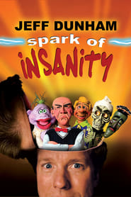 Poster for Jeff Dunham: Spark of Insanity