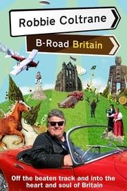 Robbie Coltrane: B Road Britain 2007
