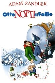 Otto notti di follie (2002)