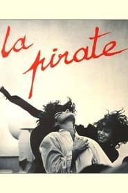 La Pirate (1984)
