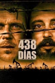 438 Dias Película Completa HD 720p [MEGA] [LATINO] 2019