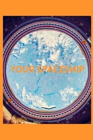 Your Spaceship