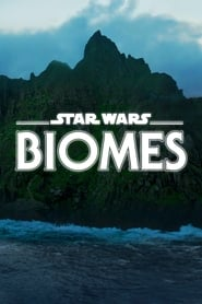 Star Wars Biomes (2021) poster