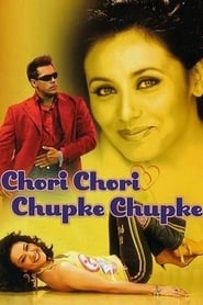 Chori Chori Chupke Chupke 2001 Hindi Movie AMZN WebRip 400mb 480p 1.3GB 720p 4GB 7GB 1080p