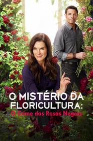 O Mistério da Floricultura O Crime das Rosas Negras