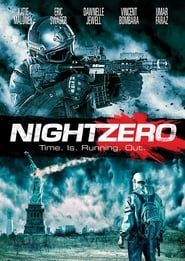 Night Zero (2018) Full Movie Watch Online Free