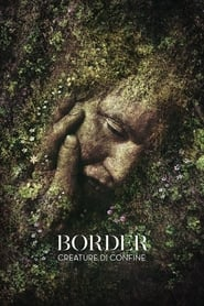 watch Border - Creature di confine now