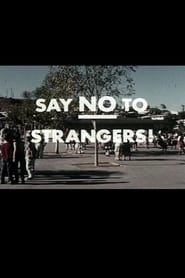 Say No To Strangers! 1957