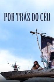 Por Trás do Céu (2016) CDA Online Cały Film