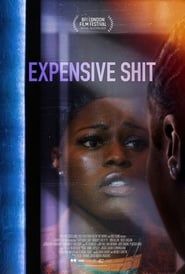 Expensive Shit