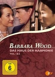 Barbara Wood – Das Haus der Harmonie (2005)