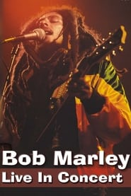 Bob Marley - Live in Concert