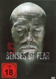 Chilling Visions : 5 Senses of Fear