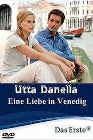 Utta Danella – Eine Liebe in Venedig (2005) Zalukaj Online Cały Film Lektor PL