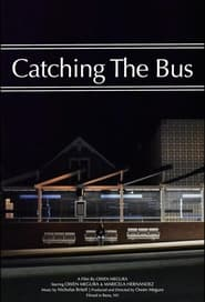 Catching The Bus (2021)
