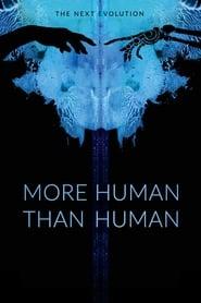 More Human Than Human film online