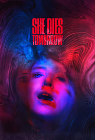 She Dies Tomorrow (2020) Watch Online Free