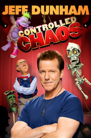 Regarder Jeff Dunham: Controlled Chaos