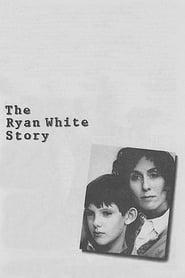 The Ryan White Story (1989)