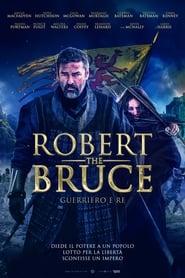 Robert the Bruce – Guerriero e Re
