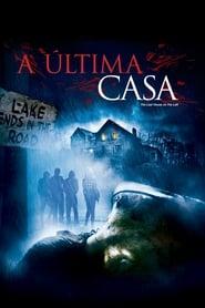 A Última Casa Torrent (2009)