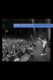 Dave Matthews Band - Live Trax Vol. 46: Ruoff Home Mortgage Music Center