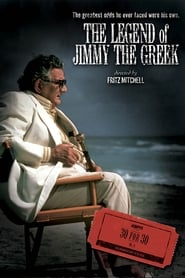The Legend of Jimmy the Greek (2009)